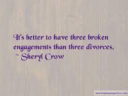 quotes about broken engagements top broken engagements quotes