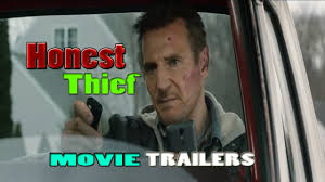 HONEST THIEF Movie Trailers In Theatres ...