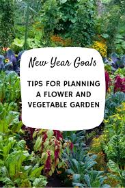 planning a flower and vegetable garden