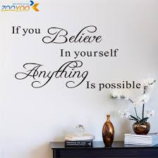 Believe In Yourself Home Decor Creative Quote Wall Decal Zooyoo8037 Decorative Adesivo De Parede Removable Vinyl Wall Sticker Creative Home Decor Olivia Decor Decor For Your Home And Office