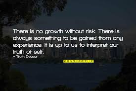 experience and growth quotes top famous quotes about