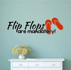 Amazon Com Enchantingly Elegant Kw028d Flip Flops Mandatory Beach Decor Vinyl Decal Wall Art Words Sticker Lettering Home Kitchen Decor 33x10 33 X 10 Home Kitchen
