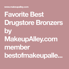 best bronzers by makeupalley