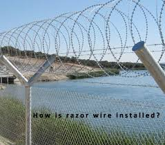 How Is Razor Wire Installed Saglam Fence