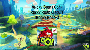 Angry Birds Go! Soundtrack   Rocky Road Circuit Theme