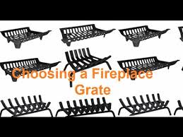 how to choose a fireplace grate you