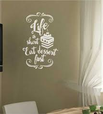 Life Is Short Eat Dessert First Wall Lettering Wall Decal Sticker Kitchen Quotes