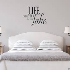 Life Is Better At That Lake Wall Decal Quote