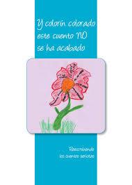 Handbook Y Colorin Colorado Este Cuento No Se Ha Acabado By Miss