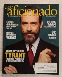 Adam Rayner - Tyrant - Cigar Aficionado Magazine - July/August 2016 -  Reviving Downtown Las Vegas, Cuba: Havana's Classic Cars at Amazon's  Entertainment Collectibles Store