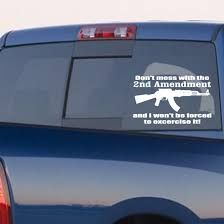 Don T Mess With The Second Amendment Decal