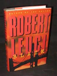 Robert Leuci - BLAZE - 1999 HC/DJ 1stEd SIGNED by AUTHOR | eBay