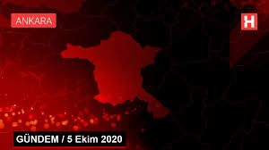 GÜNDEM / 5 Ekim 2020 - Haber