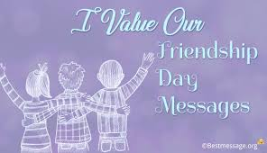 i value our friendship day messages wishes and quotes feb