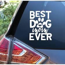 Pet Car Window Decals Best Dog Mom Ever Vinyl Decals Pet Lover Graphics 7x9 Inch Glossy White Walmart Com Walmart Com