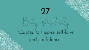 body positivity quotes to help you embrace your body paige