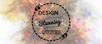 ways to design quotation graphics and wow your readers the