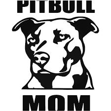 Pitbull Mom Dog Pet Vinyl Decal Sticker