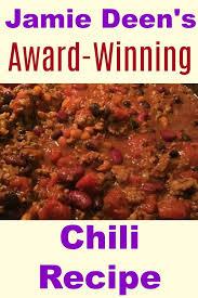 jamie deen s award winning chili recipe