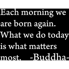 Matte White 32 X 24 Each Morning We Are Born Again Buddha Vinyl Wall Art Inspirational Quotes And Saying Home Decor Decal Sticker Walmart Com Walmart Com