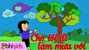 Cho Tôi Đi Làm Mưa Với - Chị Gió Ơi Chị Gió Ơi - Dạy Bé Tập Hát ...