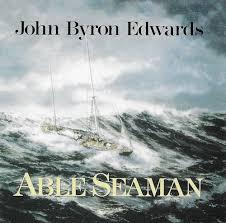 John Byron Edwards - Able Seaman - Amazon.com Music