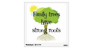 Genealogy Family Trees Have Strong Roots Wall Decal Zazzle Com