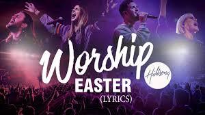 Hillsong Worship Easter Songs ...
