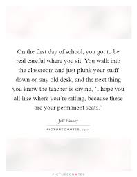 your classroom quotes sayings your classroom picture quotes