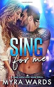Sing for Me (A Dark Rain/Lane Gang Novel): Wards, Myra: 9781079558524:  Amazon.com: Books