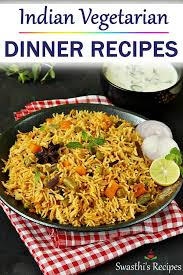 indian dinner recipes indian food