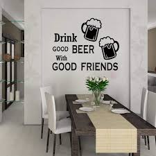 Drink Good Beer With Good Friends Quote Wall Decal Kitchen Dining Room Friend Quote Wine Wall Sticker Pub Bar Shop Vinyl Decor Wall Stickers Aliexpress