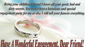 childhood friend engagement wishes for childhood friend