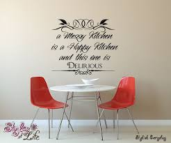 Messy Kitchen Is A Happy Kitchen Wall Decor Wall Words Decal Etsy