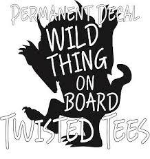 Wild Things On Board Truck Vinyl Decal Sticker Car Babies On Board 6 Wild Child