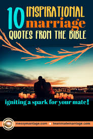 inspiring marriage quotes in the bible and more