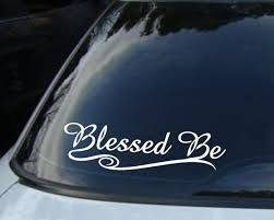 Blessed Be Car Decal Pagan Wiccan New Age Sticker Etsy Car Decals Vinyl Car Decals Wiccan