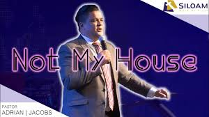 Not My House   Pastor Adrian Jacobs - YouTube