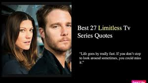 best limitless tv series quotes nsf music magazine