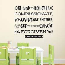 Ephesians 4v32 Vinyl Wall Decal Be Kind To Each Other Compassion