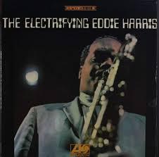 Stories of Standards—Listen Here by Eddie Harris - KUVO