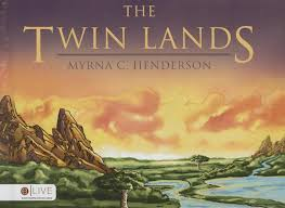 The Twin Lands: Henderson, Myrna C: 9781682707197: Amazon.com: Books