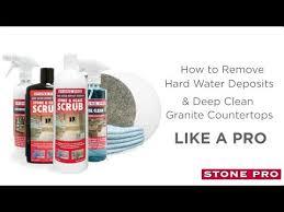 remove hard water deposits deep clean