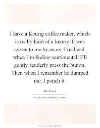 coffee makers quotes sayings coffee makers picture quotes