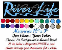 River Life Decal Script With River R Sticker Fishing Fisherman Fish Car Auto Ebay