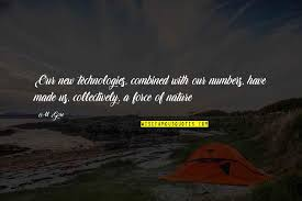 nature vs technology quotes top famous quotes about nature vs
