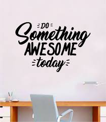Do Something Awesome Today Quote Wall Decal Sticker Bedroom Room Art V Boop Decals