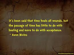 quotes about time heals all wounds top time heals all wounds