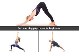 best morning yoga poses for beginners