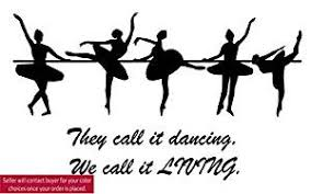 Buy Dance Wall Decal Dance Quote Wall Decal Ballet Quote Sticker Girls Bedroom Teen College Dorm Kids Room Decal Girls Room 20 X 27 Inches In Cheap Price On Alibaba Com